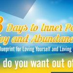 28 Days to Inner Peace, Joy, and Abundance